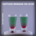 Captain Morgan on Acid drink